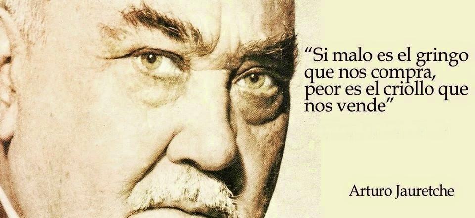 frases_de_arturo_jauretch_si_malo_es_el_gringo_que_nos_compra_peor_es_el_criollo_que_nos_vende-1